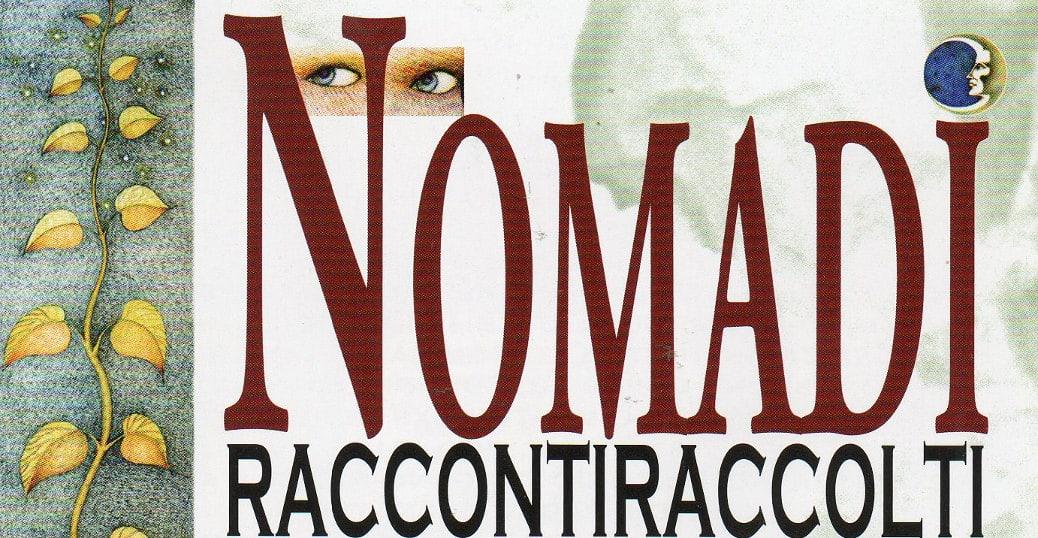 nomadi raccontiraccolti