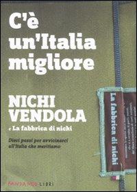 c'è un'italia migliore nichi vendola la fabbrica di nichi