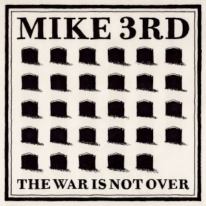 The-War-Is-Not-Over-cover-300x300[1]