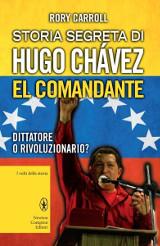 storia-segreta-di-hugo-chavez-el-comandante_3013_x600